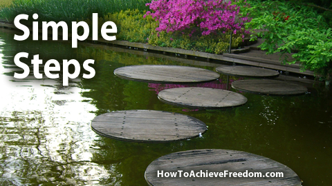 Simple Steps to Freedom