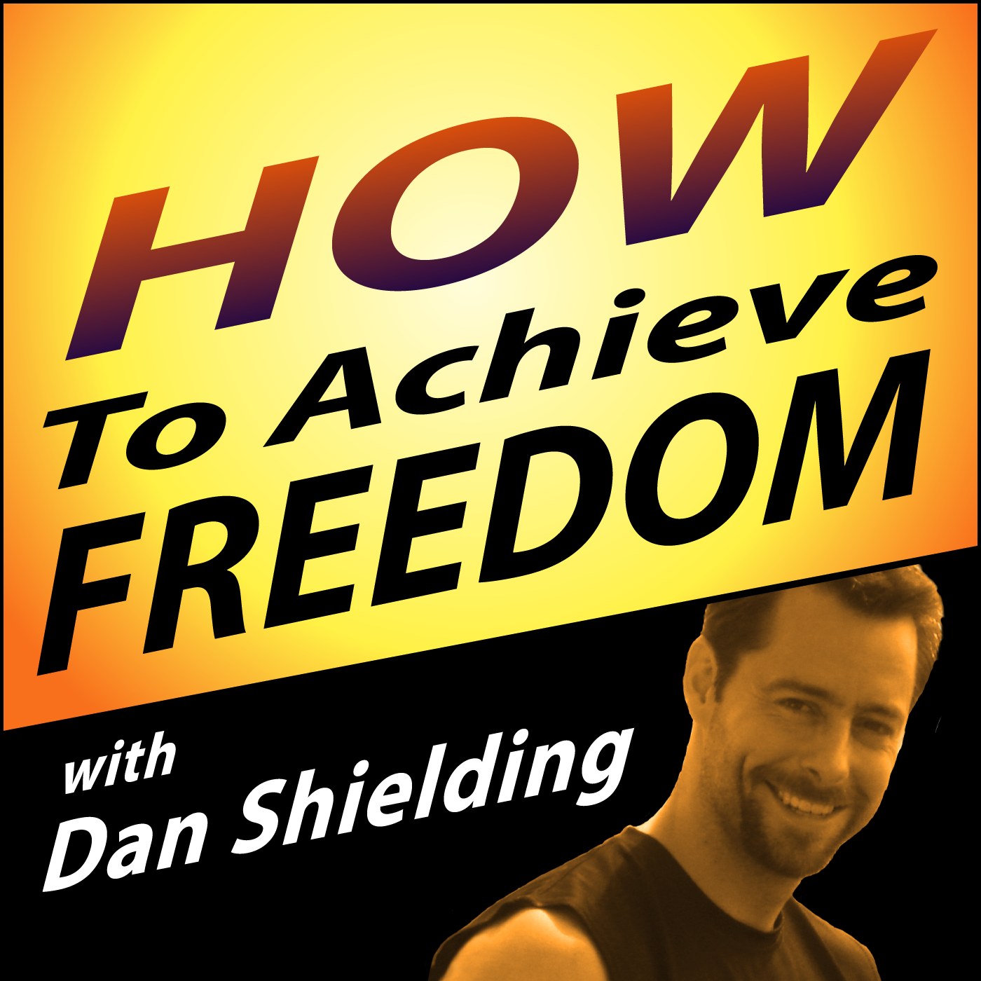 How To Achieve Freedom